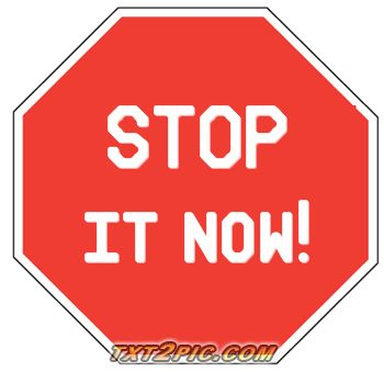 stop it sign